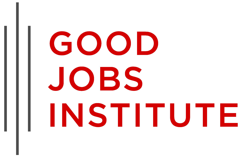 Good Jobs Institute